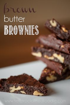 Brown Butter Brownies | Self Proclaimed Foodie - totally rich and decadent, sure to satisfy the strongest of cravings.