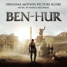 Ben-Hur (2016) Soundtrack by Marco Beltrami
