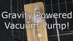 Sprengel Vacuum Pump: The most efficient pump ever? Science Videos, Diy Shops, Vacuum Pump, Applied Science, Made Video, Vacuums, Projects To Try, Pumps, Make It Yourself