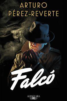 El mundo de Falcó era otro, y allí los bandos estaban perfectamente definidos: de una parte él, y de la otra todos los demás.