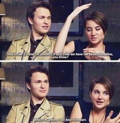 ansel elgort  shailene woodley. That is the most adorable thing I have ever heard