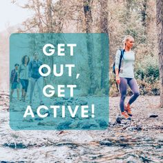 """Don't wait for others to lead the way. Don't let small obstacles be your excuse. You need to be accountable and take action towards your own health. """"Get out and get active!"""" The outdoors is always ready waiting for you."""