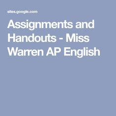 Assignments and Handouts - Miss Warren AP English