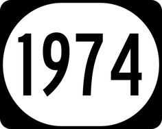1974-  The numbers, 7 and 4 have followed me all of my life, appearing in 95% of everything connected with me.