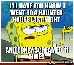 Tough Spongebob Meme!! @Jenn Daucher doesnt this sound familiar lol