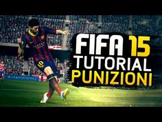 [FIFA 15] COME TIRARE LE PUNIZIONI TUTORIAL ITA - TUTORIAL PUNIZIONI FIF...