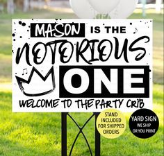 Notorious One Birthday Sign Notorious One Yard Sign | Etsy First Birthday Sign, First Birthday Parties, First Birthdays, Plastic Display Stands, Hip Hop Lyrics, Change Picture, Biggie Smalls, One In A Melon, Photo Proof