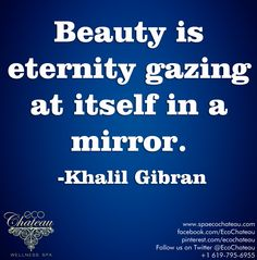 #beauty #quote http://www.spaecochateau.com/
