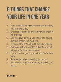 8 things to help you change your life in 2018...  #life  #success  #love  #health  #wellness  #success
