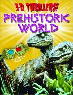 3-D Thrillers! Prehistoric World by Paul Harrison,http://www.amazon.com/dp/184193660X/ref=cm_sw_r_pi_dp_XLTKsb1ZGR12S23S