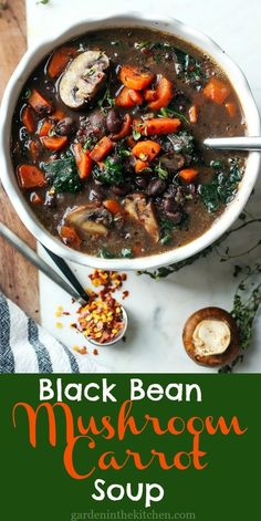 This Black Bean Mushroom Carrot Soup is a quick and effortless meal and great source of nourishment and fulfillment. Carrot Recipes, Veggie Recipes, Healthy Dinner Recipes, Cooking Recipes, Veggie Meals, Paleo Recipes, Clean Eating Snacks, Healthy Eating, Healthy Food