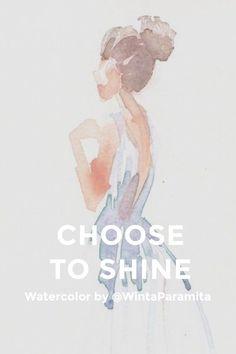 Choose To Shine - winta paramita's (@WintaParamita) Story on Steller