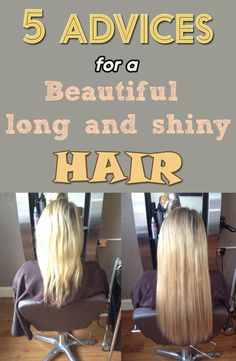 5 advices for a beautiful, long and shiny hair - YourBeautyTips.org
