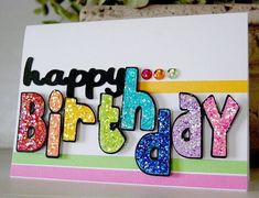 Cricut, Paper Lace, Cards, Card, Birthday, Happy Birthday, rainbow, color, Robotz, glitter, girly, scrapbooking, handmade, homemade, diy,