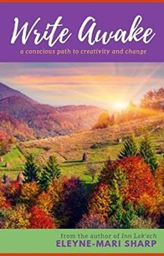 EPub Write Awake: A Conscious Path to Creativity and Change Author Eleyne-Mari Sharp, Got Books, Books To Read, Michael Rapaport, Writing Exercises, Writing Workshop, What To Read, Book Photography, Free Reading, Free Books