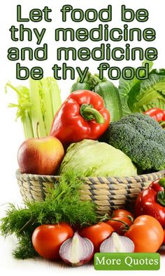 """Let food be thy medicine and medicine be thy food"" – Hippocrates http://lifelivity.com/nutrition-quotes/"