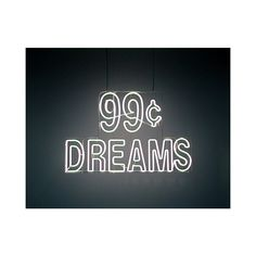 99c Dreams ❤ liked on Polyvore featuring words, quotes, text, backgrounds and pictures