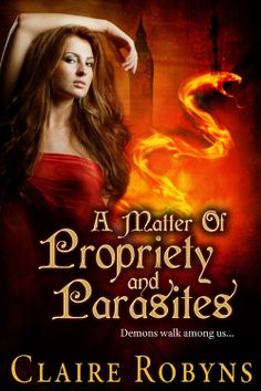 Amazon.com: A Matter of Propriety and Parasites (Dark Matters) eBook: Claire Robyns: Kindle Store