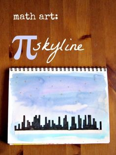 Fun family math art project -- a pi city skyline. (2 ways) Pi Day is March 14.