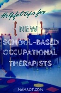 OT Corner: Helpful Tips for New School-Based Occupational Therapists  - pinned by @PediaStaff – Please Visit ht.ly/63sNtfor all our ped therapy, school & special ed pins