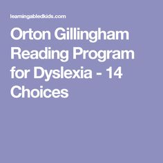 Orton Gillingham Reading Program for Dyslexia - 14 Choices