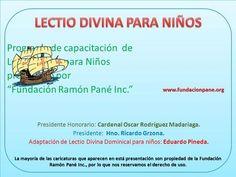 """Programa de capacitación de Lectio Divina para Niños promovido por """"Fundación Ramón Pané Inc."""" Presidente Honorario: Cardenal Oscar Rodríguez Madariaga."""