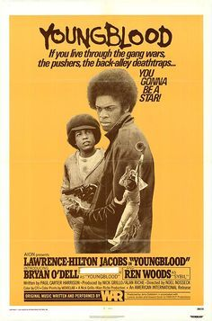 """Youngblood is a 1978 film released by American International Pictures. It starred Lawrence Hilton Jacobs, Ren Woods, and featured Bryan O'Dell in the title role. The soundtrack to the film was written and performed by War. Plot: Michael (O'Dell) is an African-American teenager in South-Central LA, being raised by a single mother & beginning to drift away from school. Before long, Michael is running with a tough local street gang, the Kingsmen, who christen him with the nickname """"Youngblood""""."""