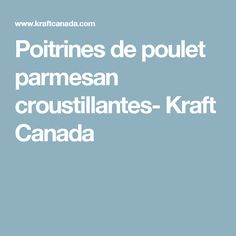 Poitrines de poulet parmesan croustillantes- Kraft Canada