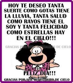 Feliz dia. Mafalda.