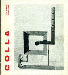 COLLA - Bucarelli Palma, Ettore Colla (1896-1968). Roma, De Luca, 1970.