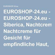 EUROSHOP-24.eu-Natura Siberica, Nachtcreme für Gesicht für empfindliche Haut, 50ml