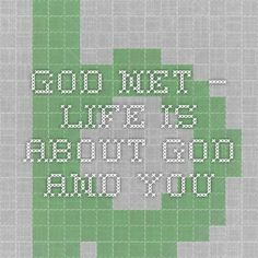 God.net – Life is about God and You