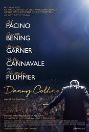 Danny Collins (2015) An aging rock star decides to change his life when he discovers a 40-year-old letter written to him by John Lennon.