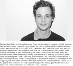 Matthew Gray Gubler....he wants to make you smile until it hurts.