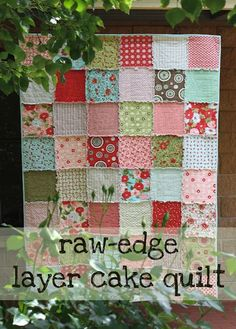 Raw-edge layer cake quilt tutorial-Girls could make these for camp and pass off a value..
