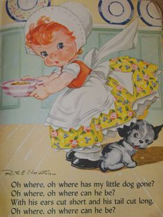 Vintage Ruth Newton Childrens Nursery Rhyme Book Print-Oh Where O Where has my little dog gone-Book Plate. $10.00, via Etsy.