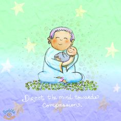 *Today's Buddha Doodle* - Compassion, Now: Direct the mind towards compassion.
