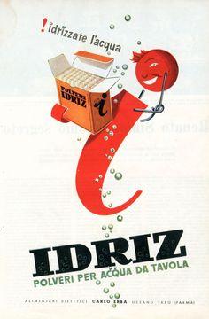 ✔️Idriz acqua idrizzata - Carlo Erba Vintage Italian Posters, Vintage Advertising Posters, Advertising Slogans, Poster Vintage, Vintage Advertisements, Vintage Ads, Vintage Designs, Original Vintage, Vintage Branding