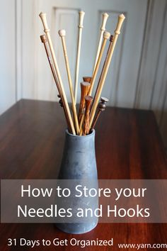 31 Days to Get Organized: How to Store your Knitting Needles and Crochet Hooks – Do you like to tuck away your needles & hooks, or do prefer to have them on display?