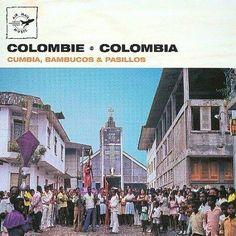 Various - Colombia: Cumbia, Bambucos & Pasillos