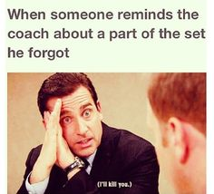 Or when ur coach forgot about running and someone asks, wait you told us to bring our sneakers..... No, just don't.