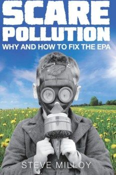 Riveting new book shows how EPA twisted science to suit political goals   Climate Change Dispatch