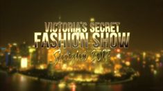 Victoria's secret Fashion Show 2017   in Shanghai China  FULL SHOW HD - YouTube