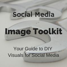 Time to get visual with your social media - here are some tools to help you out. #veterinary #marketing