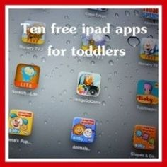 Are you puzzled by the number of  iPad apps for children in general and toddler iPad apps in particular? The great thing about the best iPad apps for toddlers is that they will stand the test of time.