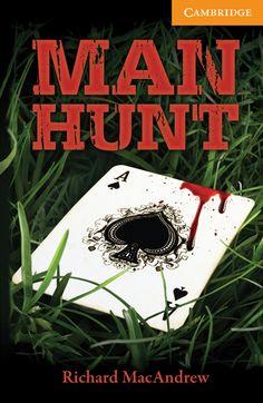 Man hunt / Richard MacAndrew. Cambridge University Press, 2012