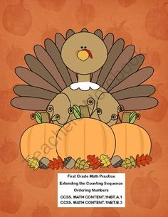First Grade Math Practice-Counting and Ordering Numbers-Thanksgiving Theme from Mrs. Mc's Shop on TeachersNotebook.com -  (17 pages)  - This collection of printable worksheets addresses  Extending the Counting Sequence and Ordering Numbers.  CCSS. MATH CONTENT.1NBT.A.1 CCSS. MATH CONTENT.1NBT.B.3