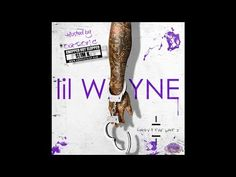 Lil Wayne - Sorry For The Wait 2 (Chopped Not Slopped) [Full Mixtape] - YouTube