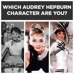 Which Audrey Hepburn Character Are You Really? Jo Stockton from Funny Face :-)