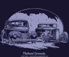 """Flathead Serenade"" hot rod race - artwork #flathead #hot #rod #race #artwork"